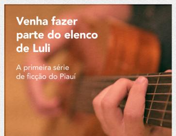 Guabes Produções abre teste de elenco para a série de TV Luli